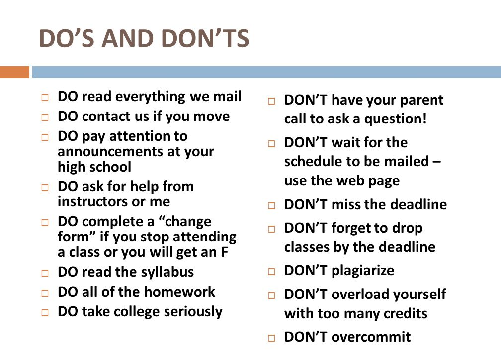 DO'S AND DON'TS DO read everything we mail DO contact us if you move
