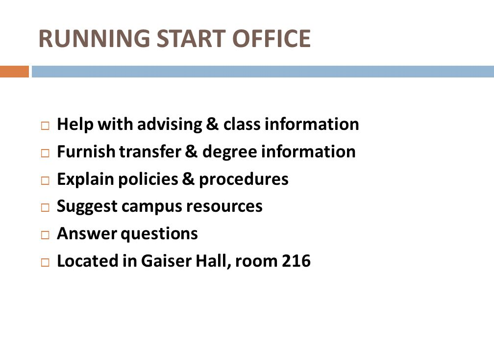 RUNNING START OFFICE Help with advising & class information