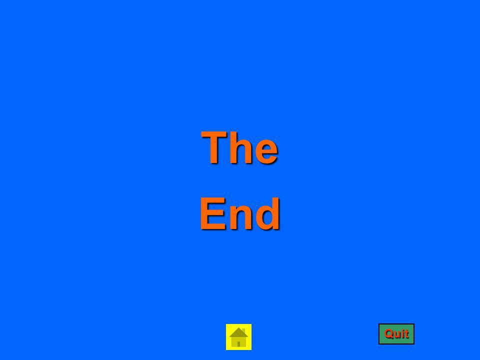 The End Quit