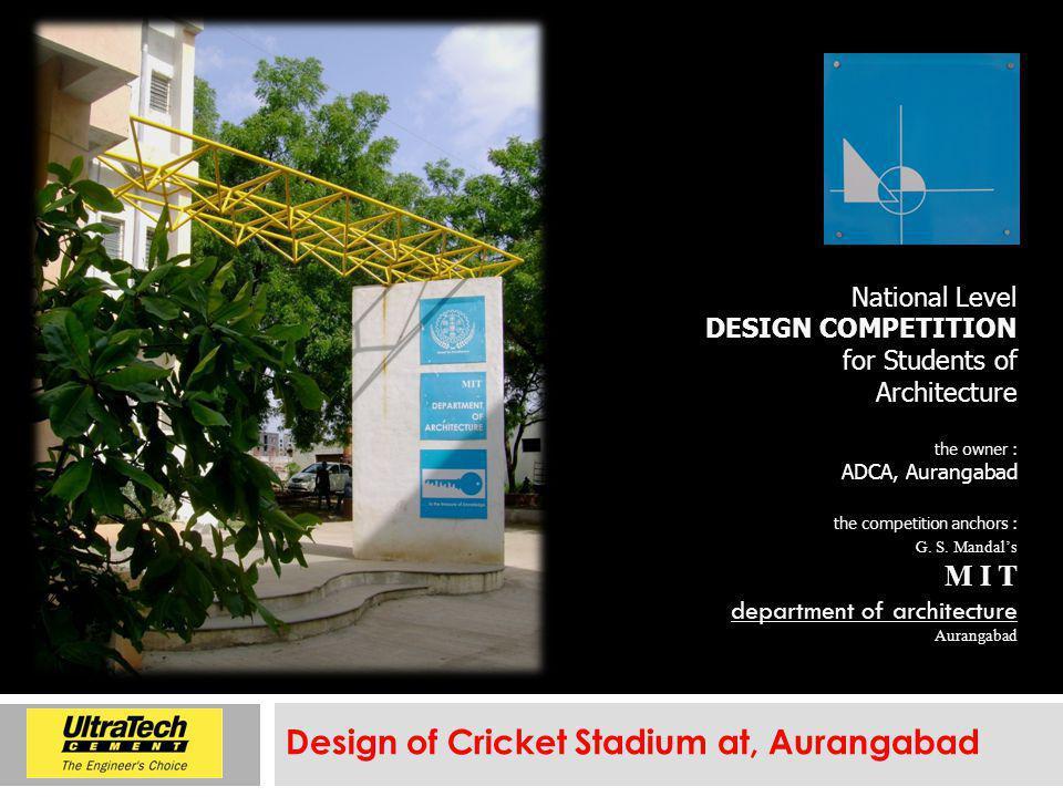 Design of Cricket Stadium at, Aurangabad