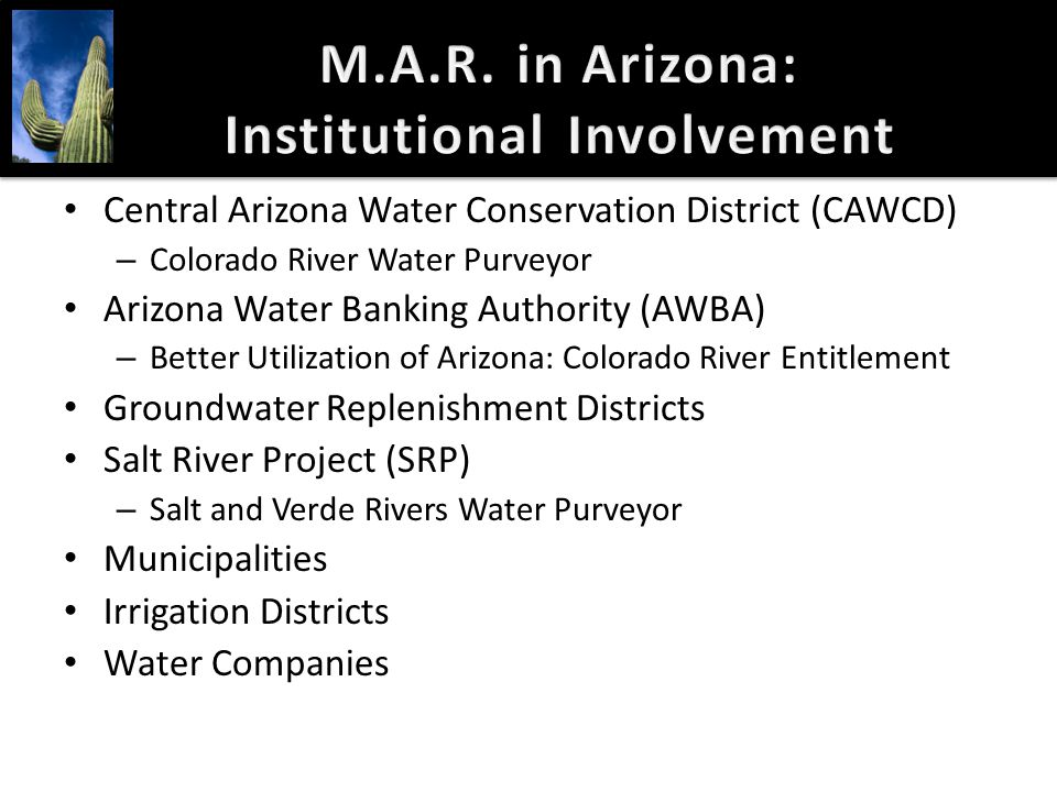 M.A.R. in Arizona: Institutional Involvement