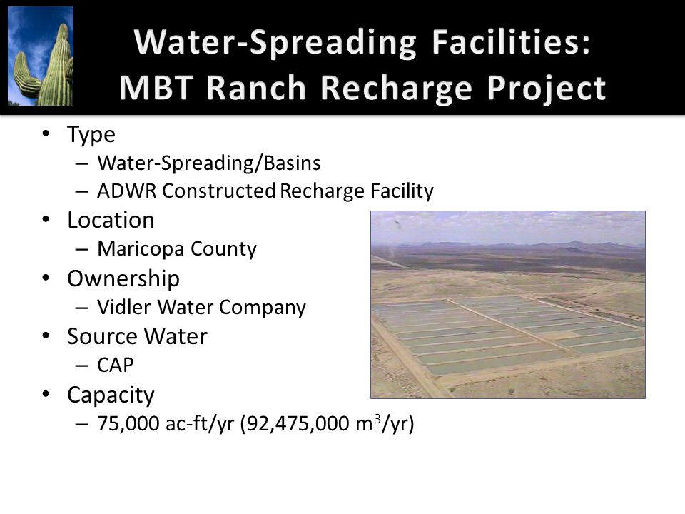 Water-Spreading Facilities: MBT Ranch Recharge Project
