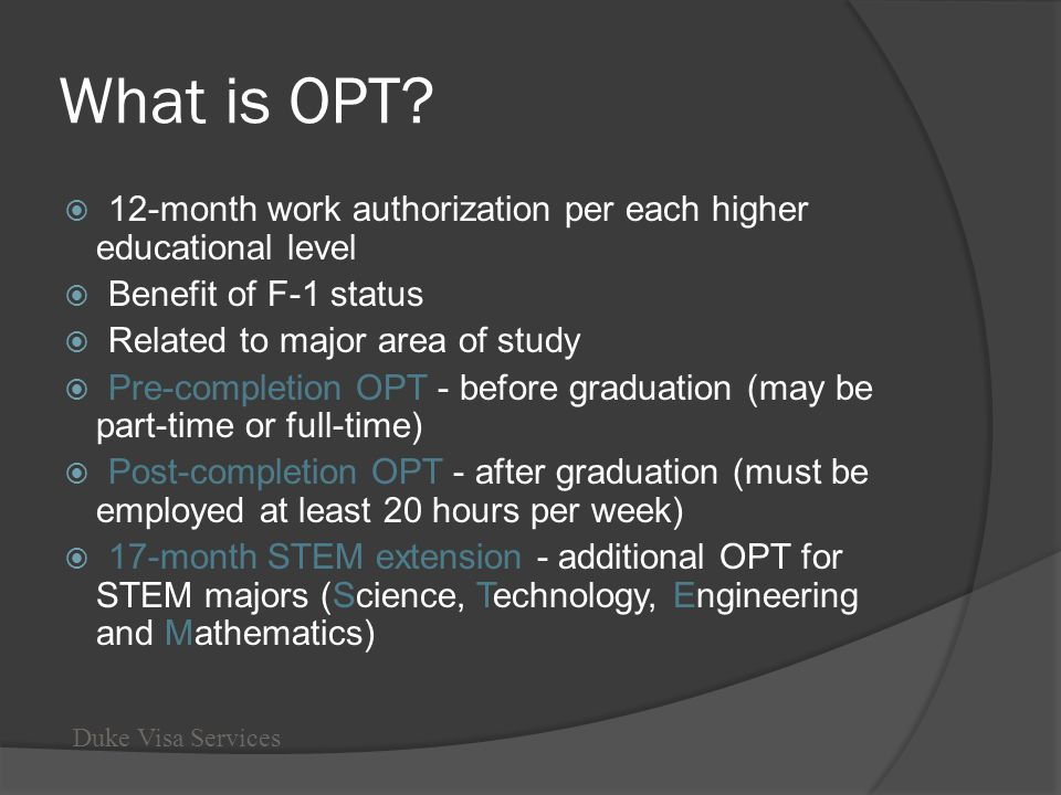 What is OPT 12-month work authorization per each higher educational level. Benefit of F-1 status.