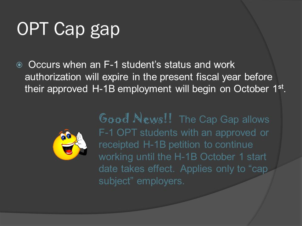 OPT Cap gap