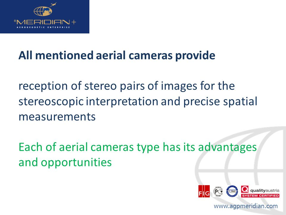 All mentioned aerial cameras provide