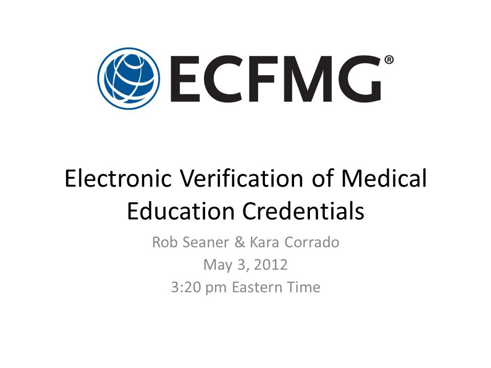 Electronic Verification of Medical Education Credentials