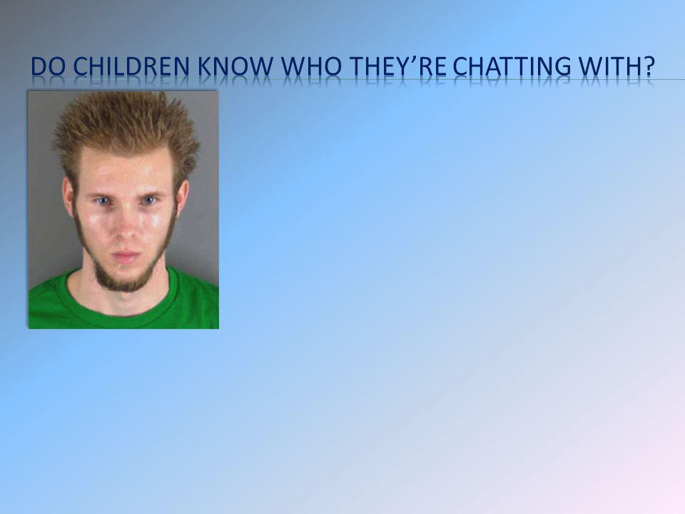 Do children know who they're chatting with