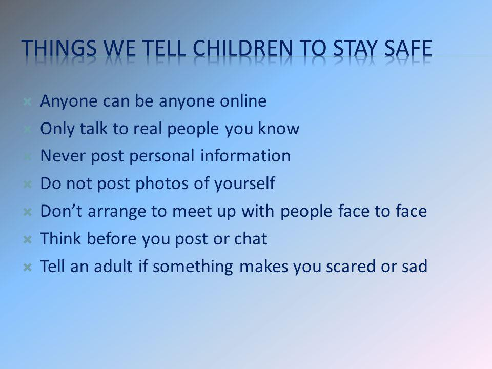 Things we tell children to stay safe