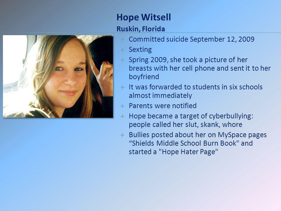 Hope Witsell Ruskin, Florida Committed suicide September 12, 2009