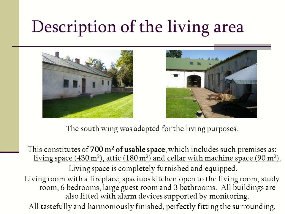 Description of the living area