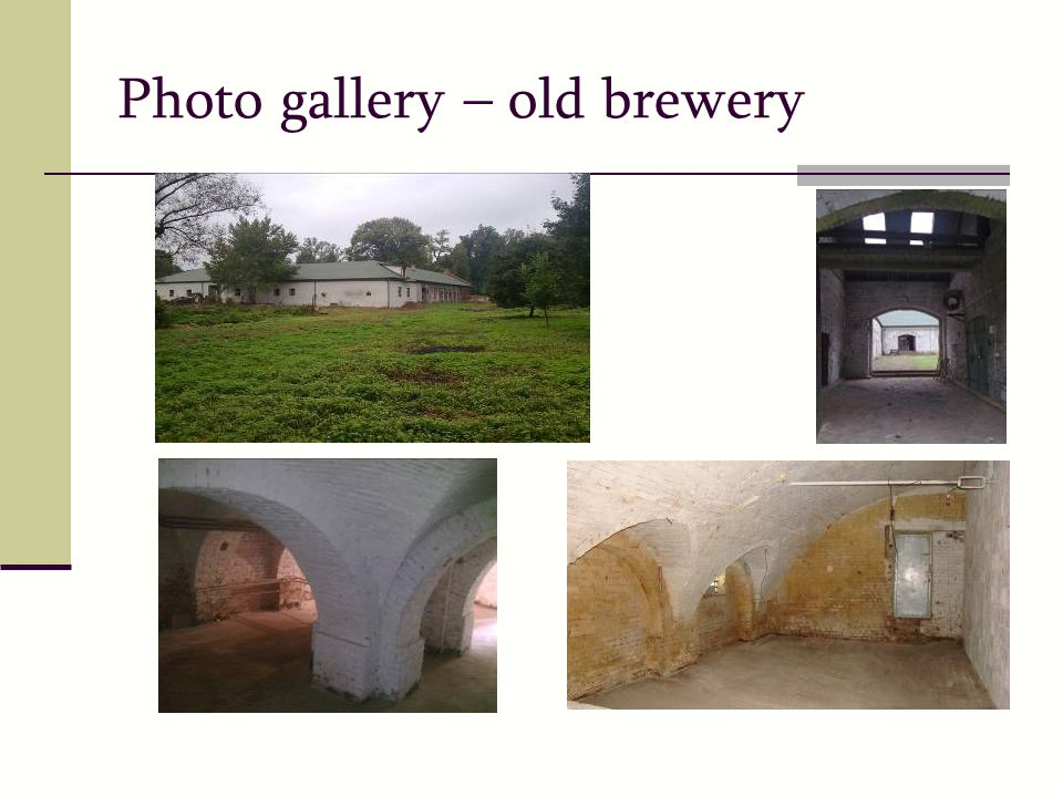 Photo gallery – old brewery