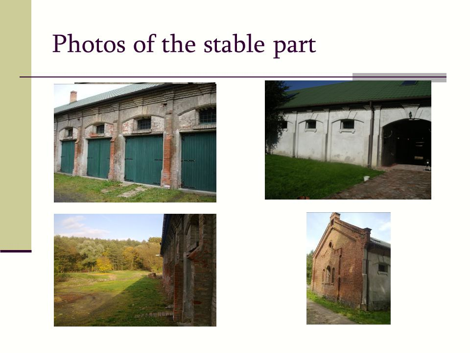 Photos of the stable part