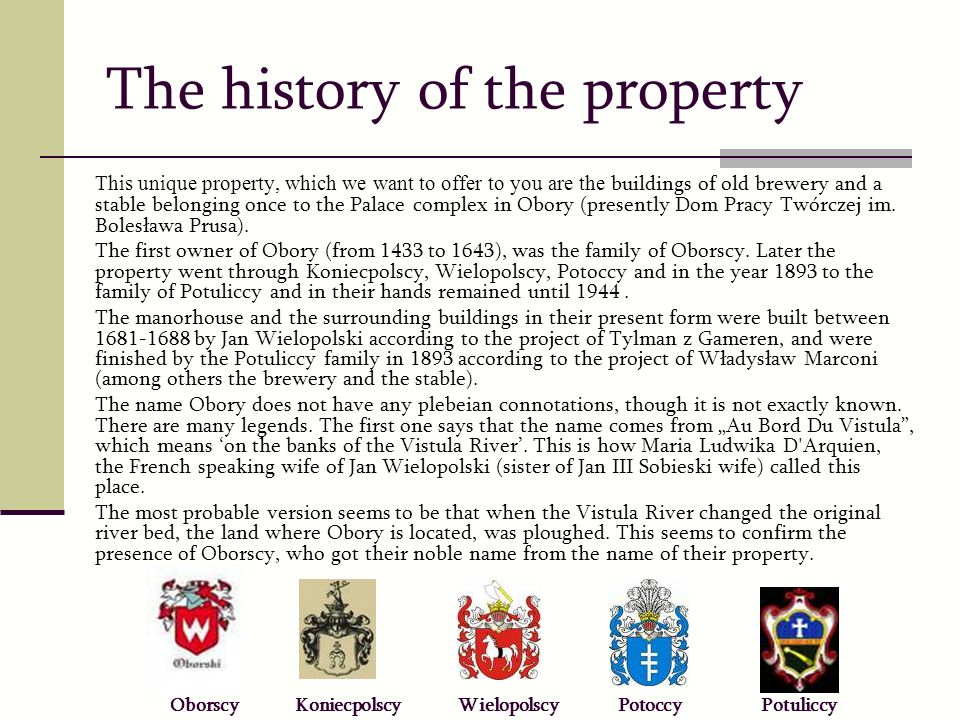 The history of the property