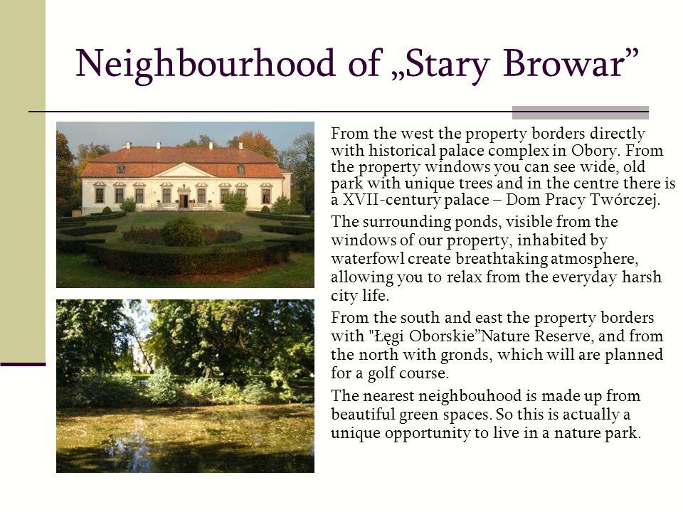 """Neighbourhood of """"Stary Browar"""