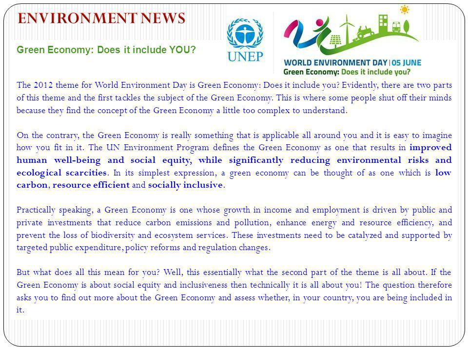 ENVIRONMENT NEWS Green Economy: Does it include YOU