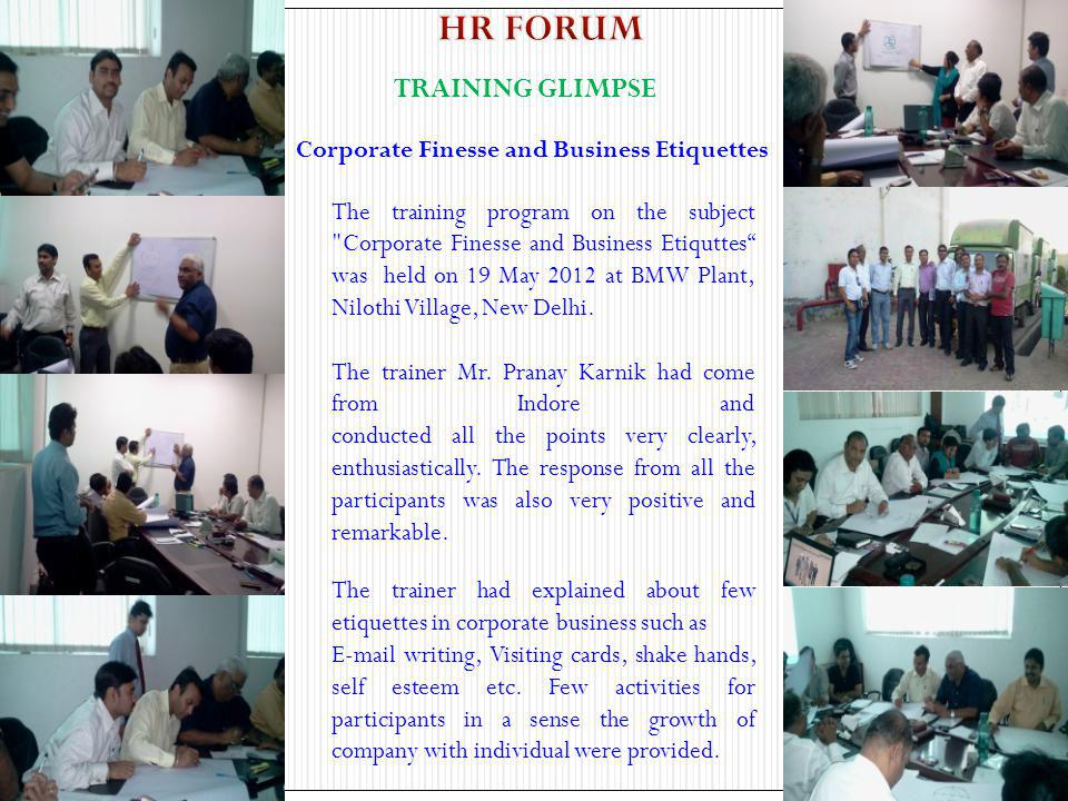 HR FORUM TRAINING GLIMPSE Corporate Finesse and Business Etiquettes