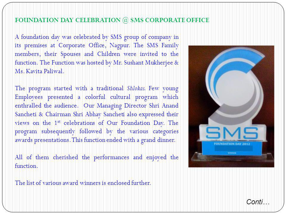 FOUNDATION DAY CELEBRATION @ SMS CORPORATE OFFICE