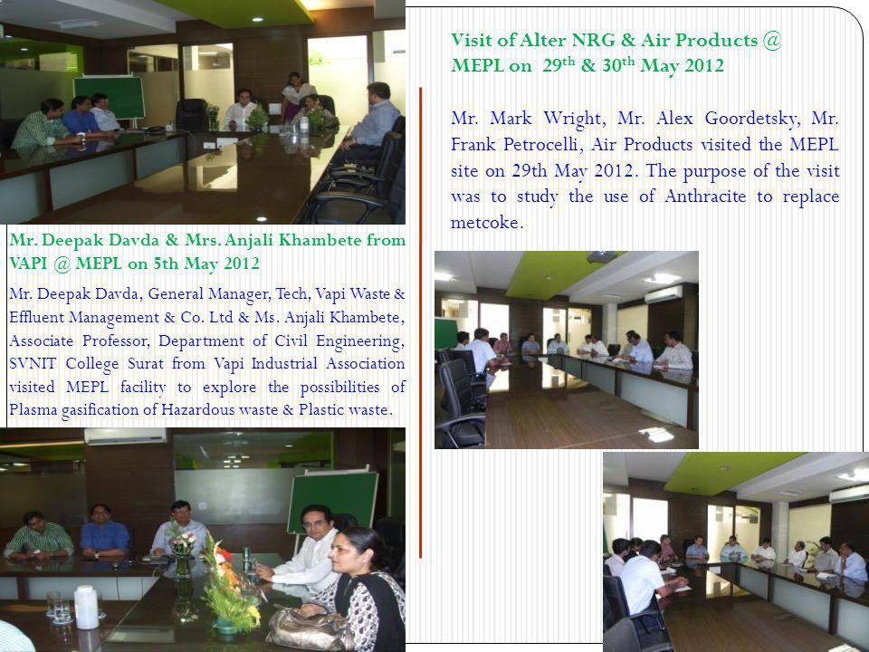 Visit of Alter NRG & Air Products @ MEPL on 29th & 30th May 2012