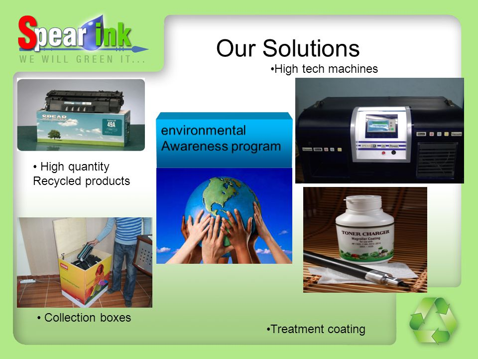 Our Solutions environmental Awareness program High tech machines