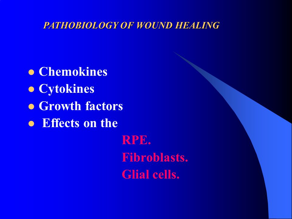 Chemokines Cytokines Growth factors Effects on the RPE. Fibroblasts.