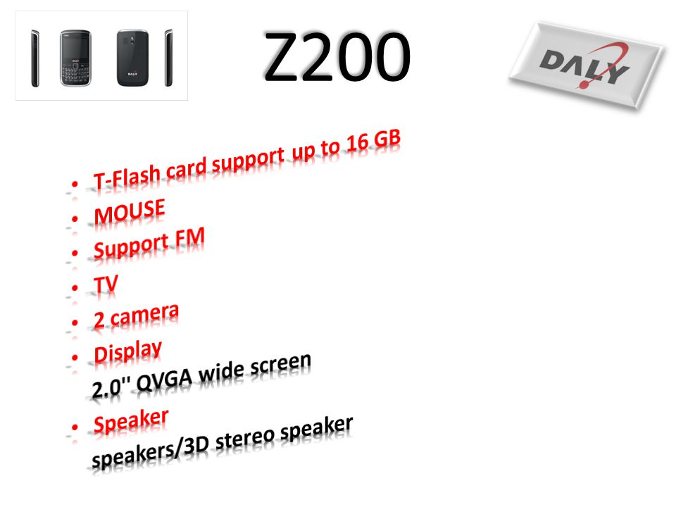 Z200 T-Flash card support up to 16 GB MOUSE Support FM TV 2 camera