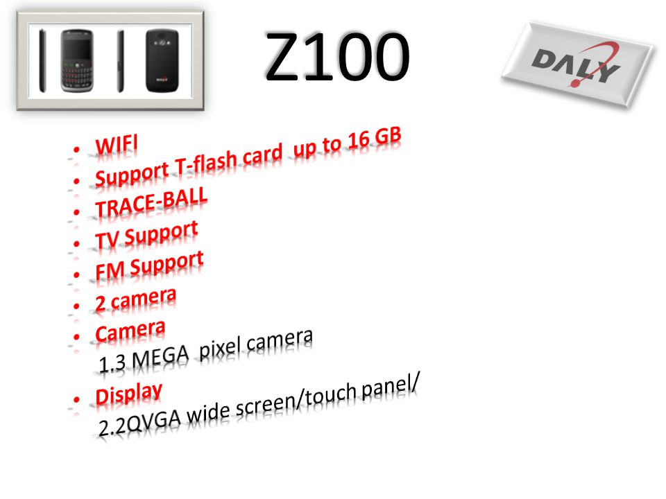 Z100 WIFI Support T-flash card up to 16 GB TRACE-BALL TV Support