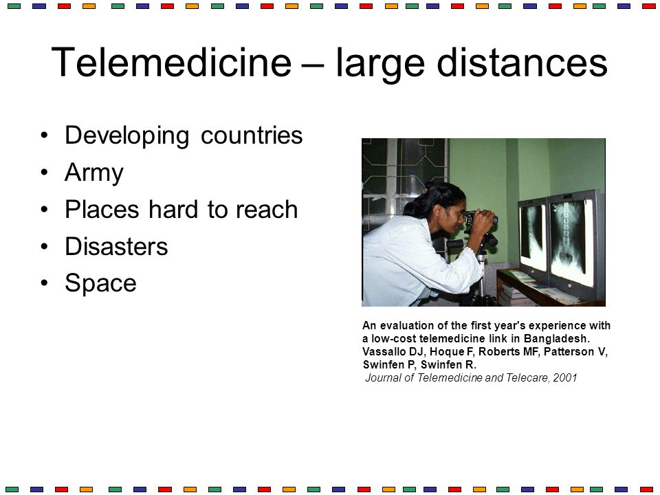 Telemedicine – large distances