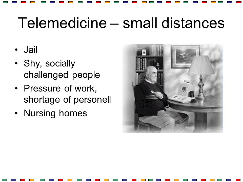 Telemedicine – small distances