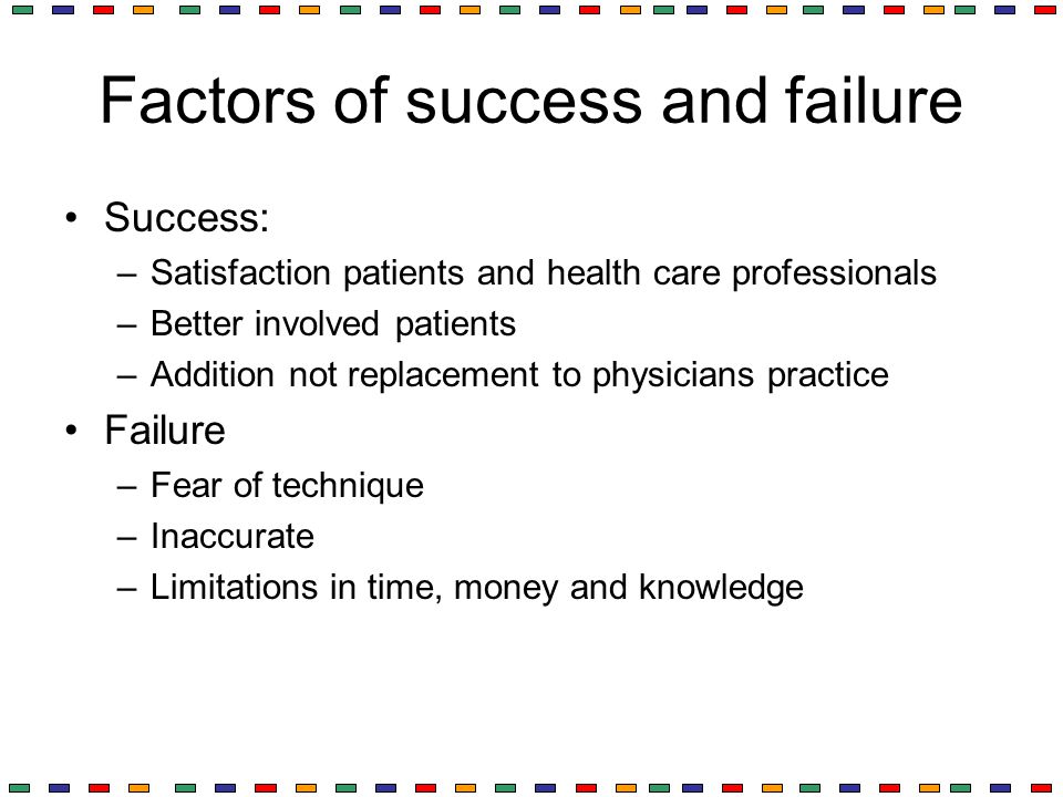Factors of success and failure