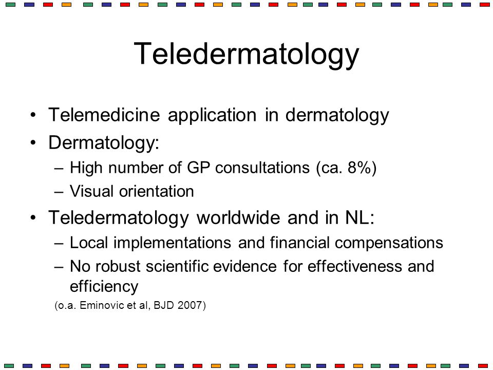 Teledermatology Telemedicine application in dermatology Dermatology: