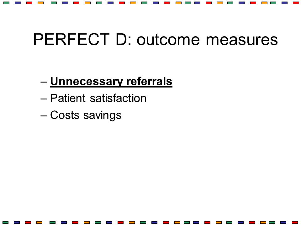 PERFECT D: outcome measures