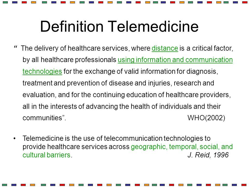 Definition Telemedicine