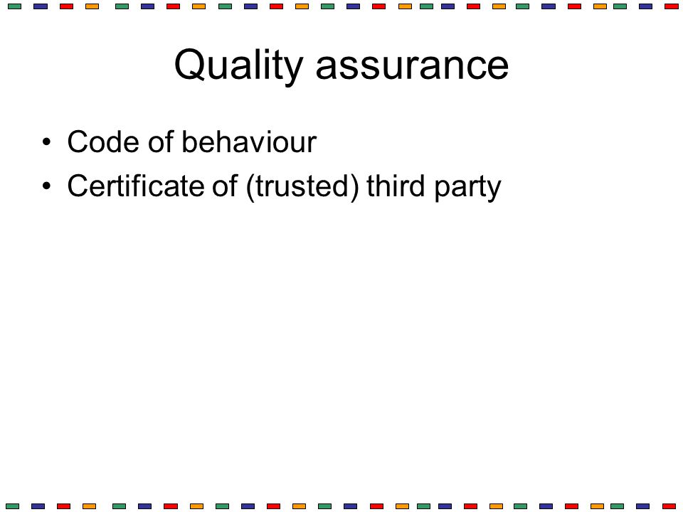 Quality assurance Code of behaviour