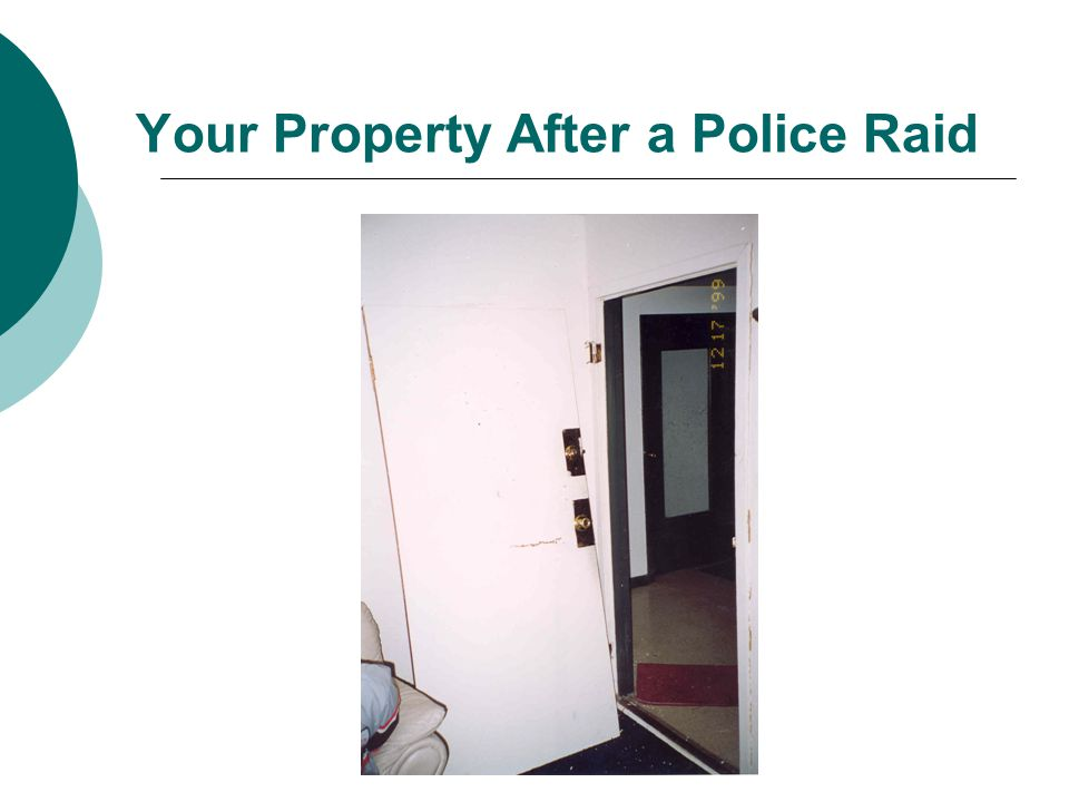 Your Property After a Police Raid