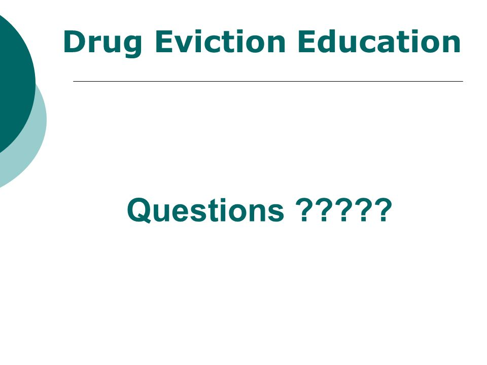 Drug Eviction Education