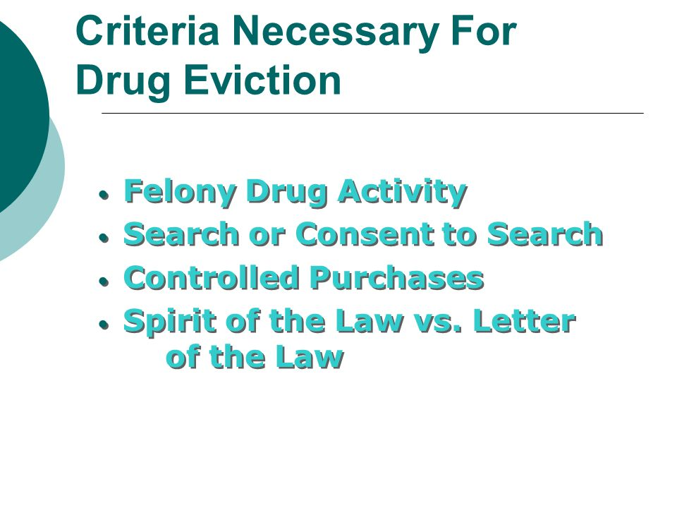 Criteria Necessary For Drug Eviction