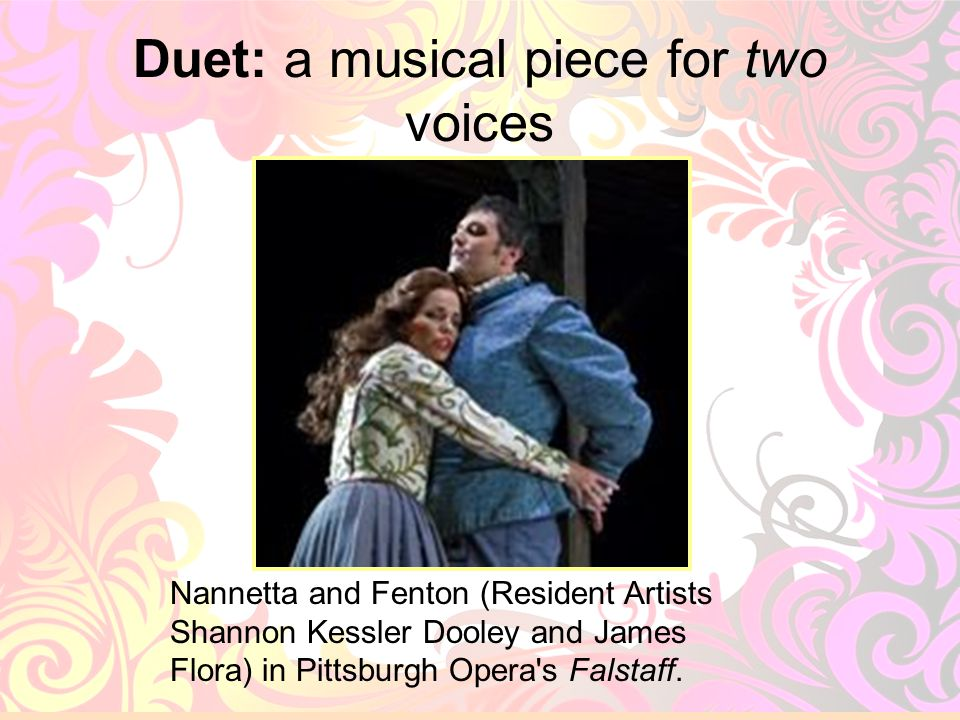 Duet: a musical piece for two voices