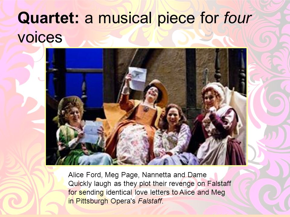 Quartet: a musical piece for four voices