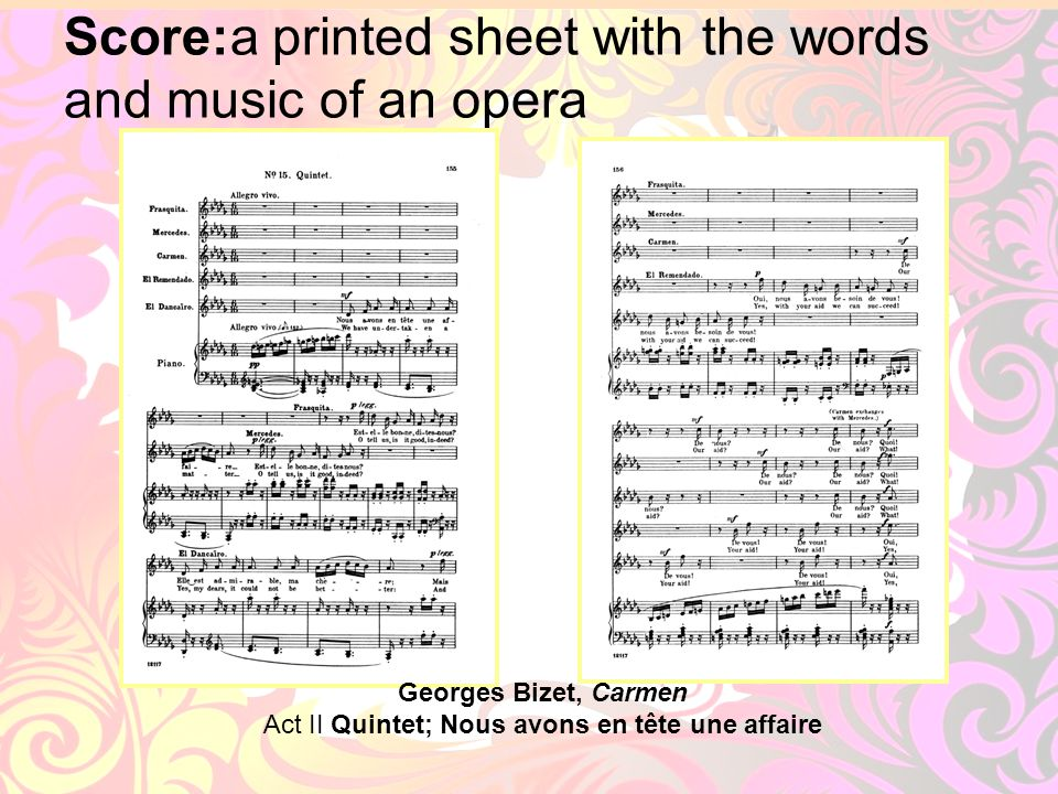 Score:a printed sheet with the words and music of an opera