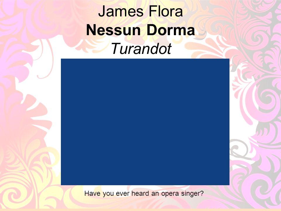 James Flora Nessun Dorma Turandot