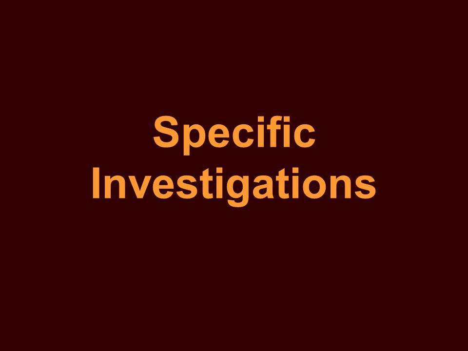 Specific Investigations