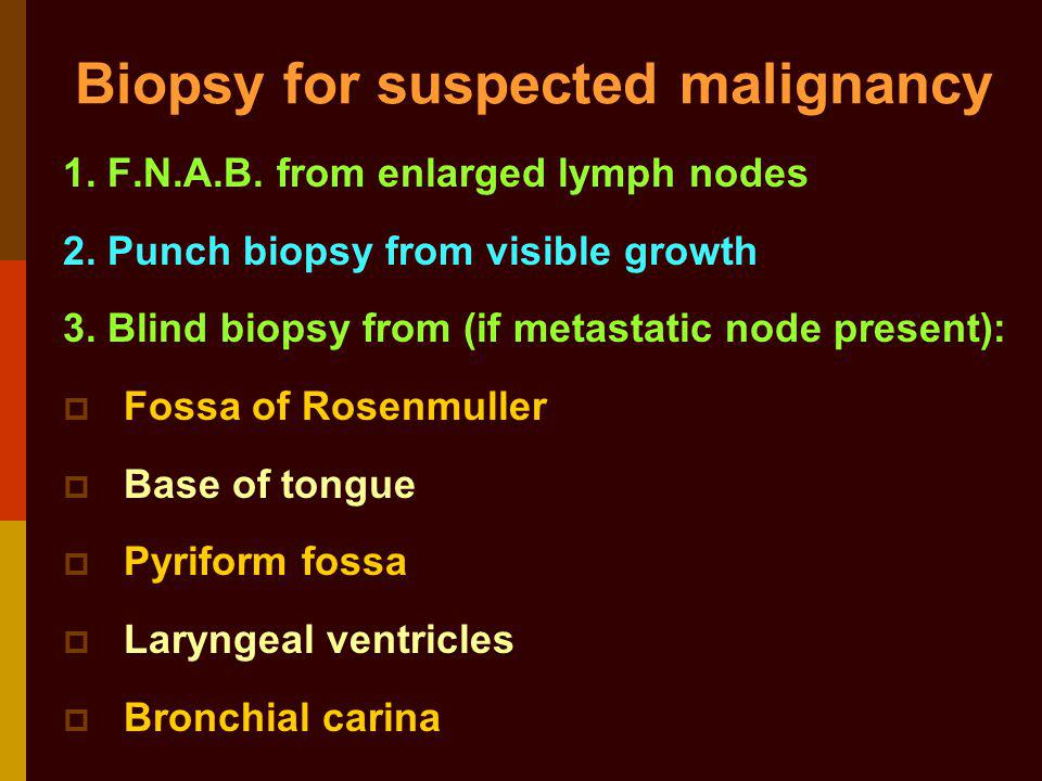 Biopsy for suspected malignancy