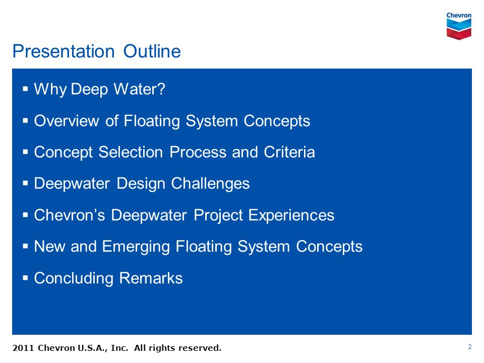 Presentation Outline Why Deep Water