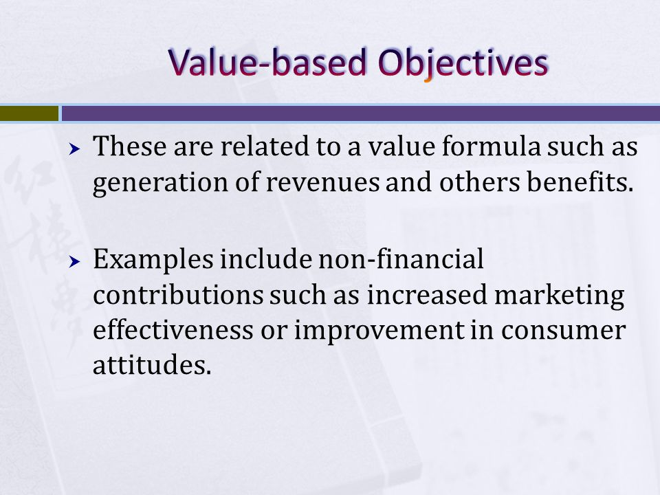 Value-based Objectives