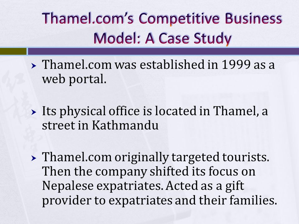 Thamel.com's Competitive Business Model: A Case Study