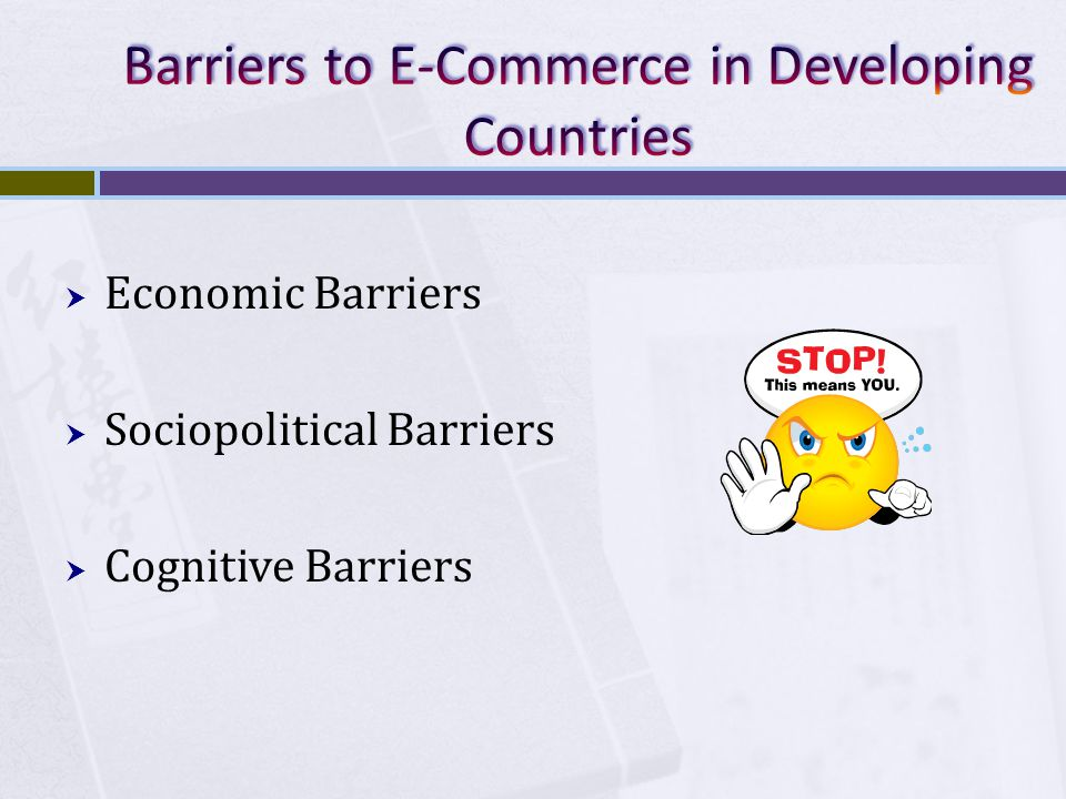 Barriers to E-Commerce in Developing Countries