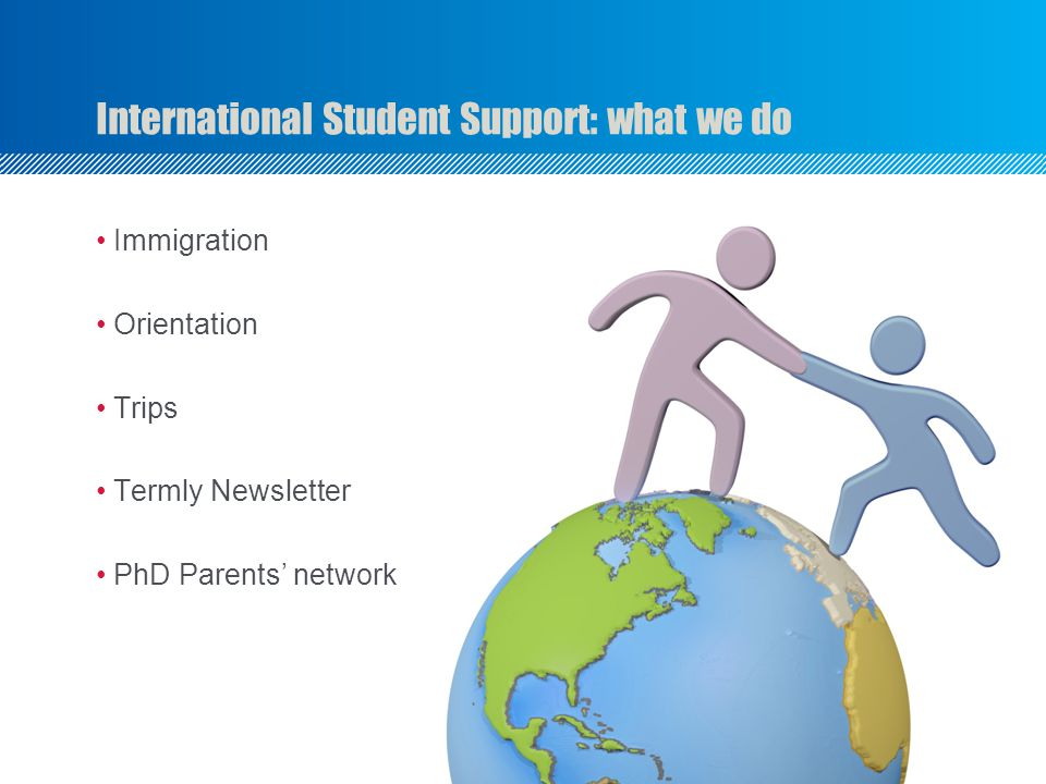 International Student Support: what we do