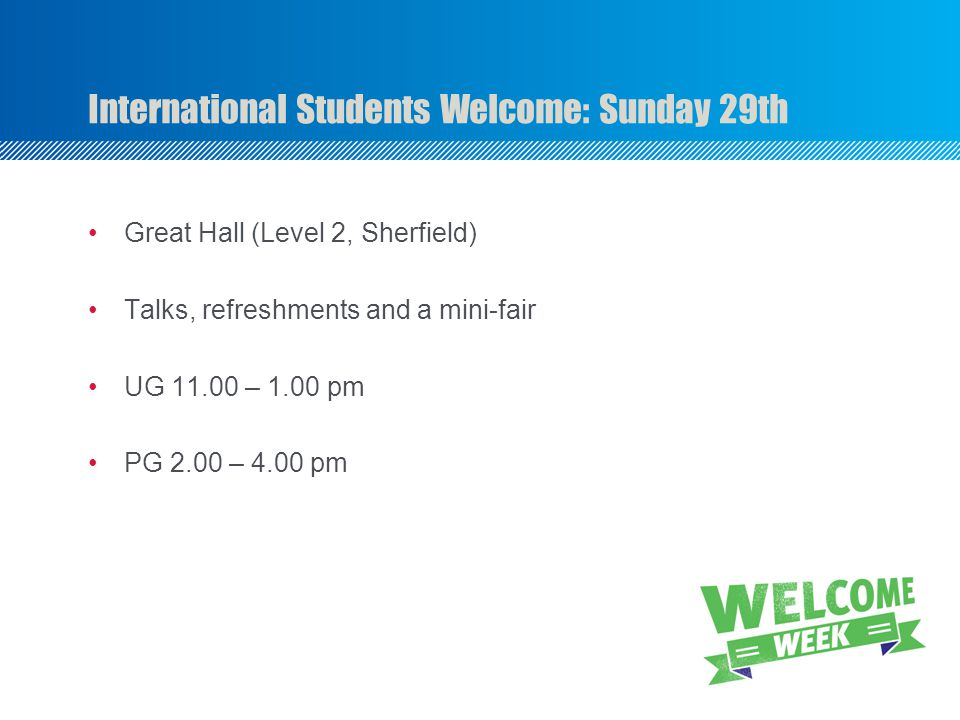 International Students Welcome: Sunday 29th