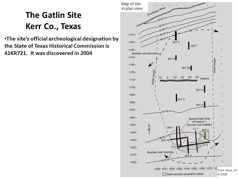 The Gatlin Site Kerr Co., Texas