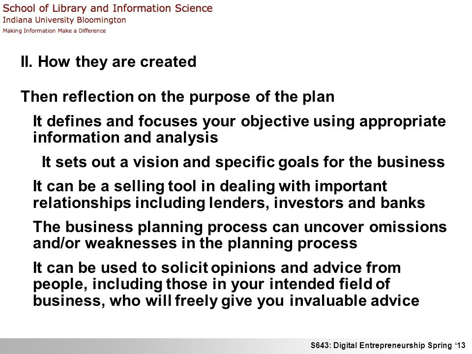 II. How they are created Then reflection on the purpose of the plan.